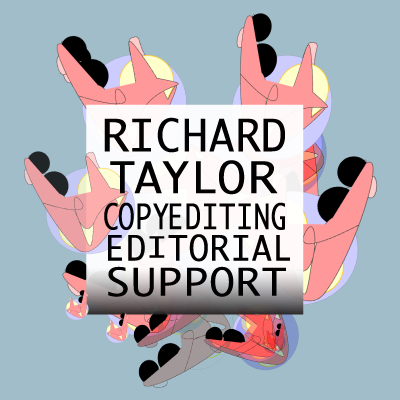 Richard Taylor Copyediting and Editorial Support